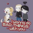 Bad Things by laPanny