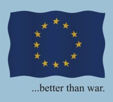 Europe - better than war by stuwdamdorp