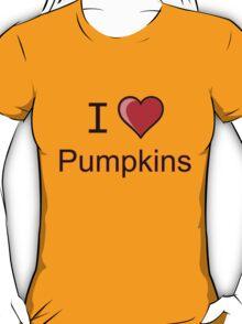 I love pumpkins Halloween  T-Shirt