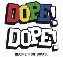 Dope On Dope [RFS] by imjesuschrist