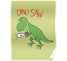 Dino Saw Poster