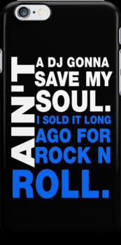 Ain't a DJ gonna save my soul by nimbusnought