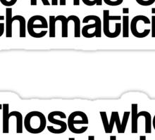 Maths - Binary - Funny Sticker