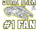 Star Trek #1 Fan  by BUB THE ZOMBIE