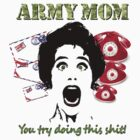 Army Mom by sassybetty