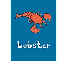 L for Lobster Photographic Print