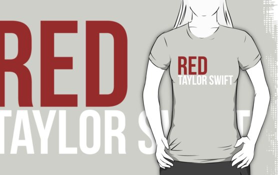 Taylor Swift - RED by Jonathon Measday