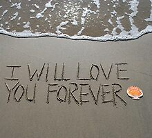 "I Will Love You Forever by Lenora ""Slinky"" Regan"