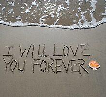 "I Will Love You Forever by Lenora ""Slinky"" Regan"