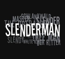 Slender Man by Tim Isaac