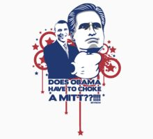 OBAMA VS MITT tee :D by MelanieAndujar