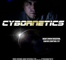 Cybornetics -Dark Future Movie Poster by 360soundvision