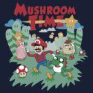 It's Mushroom Time by gestaltScribble