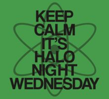Keep Calm - Halo Night Wednesday by stevebluey