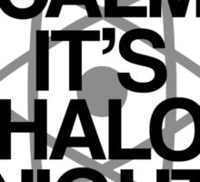 Keep Calm - Halo Night Wednesday Sticker