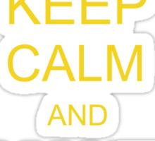 Keep Calm and Make Sun Sticker