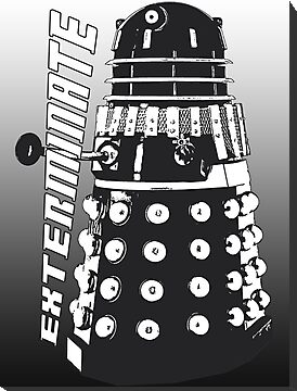 EXTERMINATE - Dalek - Dr Who by HighDesign