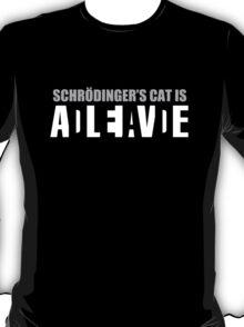 Schrödinger's cat is ADLEIAVDE T-Shirt