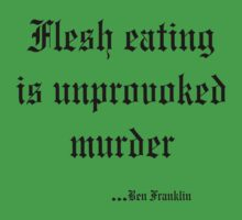 Vegetarian Quote Ben Franklin by T-ShirtsGifts