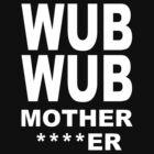 Wub Wub by ScaleJack