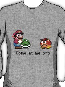 Come at me Bro (Mario) T-Shirt