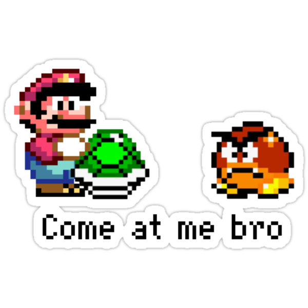 Come at me Bro (Mario) by triforce15