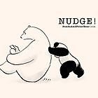 Nudge! by Panda And Polar Bear