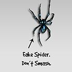 Fake Spider - Don't Smash by screamingtiki