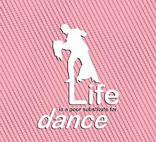 Dance v Life - Pink by Ron Marton