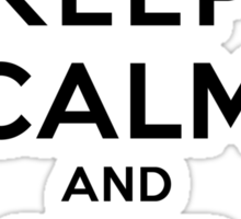 Keep Calm and Ship Klaroline (LS) Sticker