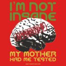 I'm not insane by tudi