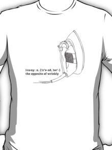 Irony : definition T-Shirt