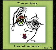 I Am Not Strange by Tanielle Childers