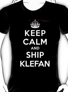 Keep Calm and Ship Klefan (DS) T-Shirt