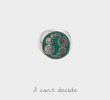I Can't Decide by Koschei