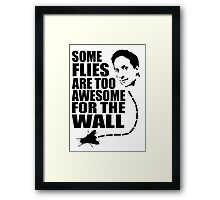 Too awesome for the wall Framed Print