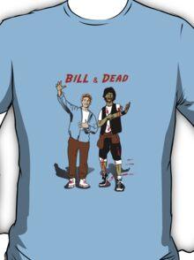 Bill & Dead T-Shirt