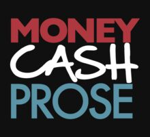 Money Cash Prose by JustinBrown