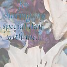 Thank You for Sharing My Special Day by Sherry Hallemeier