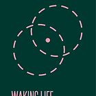 Waking Life by supereye