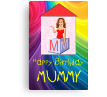 My Happy Birthday Mummy Play Brick  Canvas Print