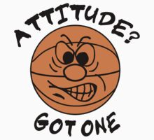 Basketball Attitude by SportsT-Shirts