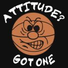 Basketball Attitude Dark by SportsT-Shirts