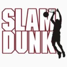 Basketball Slam Dunk by SportsT-Shirts