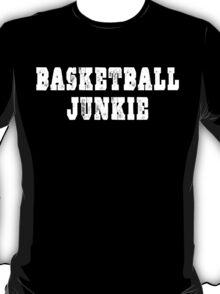 Basketball Junkie T-Shirt