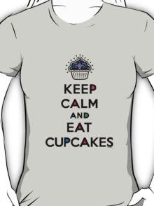 Keep Calm and Eat Cupcakes 6 T-Shirt
