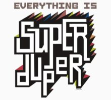 Everything is Super by Andi Bird