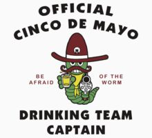 "Cinco de Mayo ""Cinco de Mayo Drinking Team Captain"" by HolidayT-Shirts"