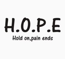 hold on pain ends by jem16