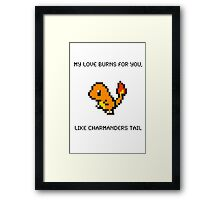 Charmander Pick Up Line Framed Print